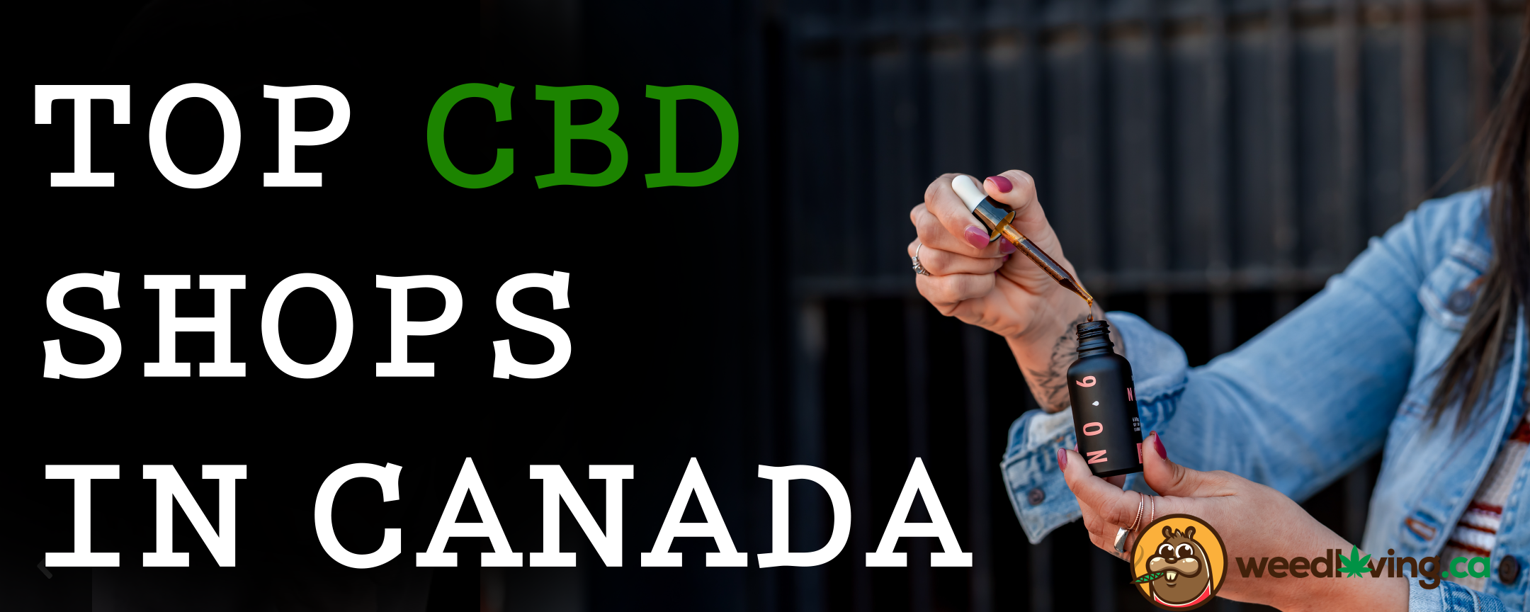 top cbd shops canada 00000 - Top 15 CBD Online Shops and Dispensaries in Canada 2021