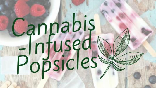 351 Cannabis Infused Popscicles - WeedLoving.ca - Canadian Cannabis and Mail Order Marijuana Forums